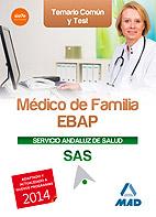 Portada de Medico De Familia Ebap Del Servicio Andaluz De Salud. Temario Comun Y Test