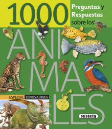 Portada de 1000 Preguntas Y Respuestas Sobre Los Animales
