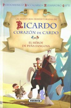 Portada de El Heroe De Peña Fangosa (ricardo Corazon De Cardo)