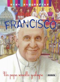 Portada de Francisco: Un Papa Sencillo Y Alegre