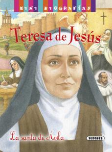 Portada de Teresa De Jesus: La Santa De Avila