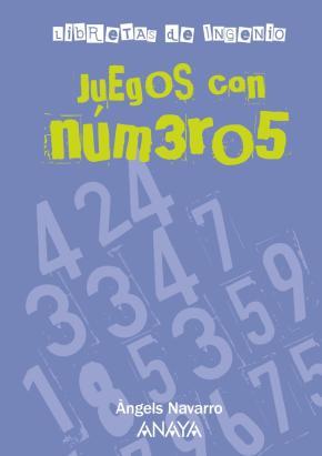 Portada de Juegos Con Numeros (Libretas De Ingenio)