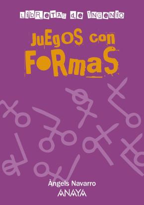 Portada de Juegos Con Formas (libretas De Ingenio)