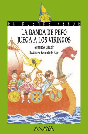 Portada de La Banda De Pepo Juega A Los Vikingos