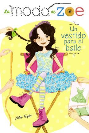 Portada de La Moda De Zoe 3: Un Vestido Para El Baile