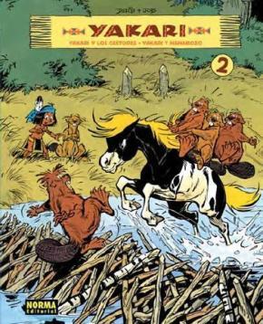 Portada de Yakari (vol. 2): Yakari Y Los Castores/ Yakari Y Nanabozo
