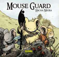 Portada de Mouse Guard 3: Hacha Negra