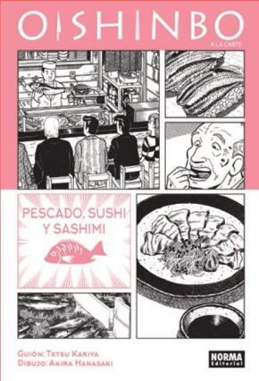 Portada de Oishinbo A La Carte 04: Pescado, Sushi Y Sashimi