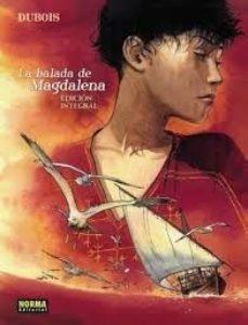 Portada de La Balada De La Magdalena – Edicion Integral
