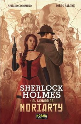 Portada de Sherlock Holmes Y El Legado De Moriarty