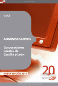 Portada de Administrativos Corporaciones Locales De Castilla Y Leon: Test