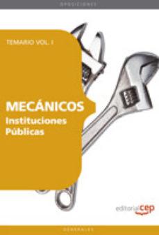 Portada de Mecanicos Instituciones Publicas: Temario Vol. I. (4ª Ed.)