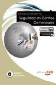 Portada de Cuaderno Del Alumno Seguridad En Centros Comerciales. Formacion P Ara El Empleo