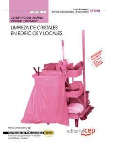 Portada de Cuaderno Del Alumno Limpieza De Cristales En Edificios Y Locales (mf1087_1) (certificados De Profesionalidad) Limpieza De Superficies Y Mobiliario En Edificio Y Locales (sscm0108)