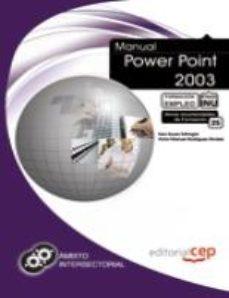 Portada de Manual Power Point 2003. Formacion Para El Empleo