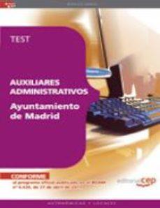 Portada de Auxiliares Administrativos Ayuntamiento De Madrid. Test (8ª Ed.)