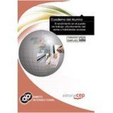 Portada de Cuaderno Del Alumno El Rendimiento En El Puesto De Trabajo: Afrontamiento Del Estres Y Habilidades Sociales. Formacion Para