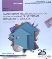 Portada de (uf0119) Manual. Caracteristicas Y Necesidades De Atencion Higienico-sanitaria De Las Personas Dependientes En Domicilio.