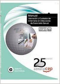 Portada de Manual. Valoracion Y Cuidados De Enfermeria En Infecciones De Transmision Sexual. Formacion Para El Empleo