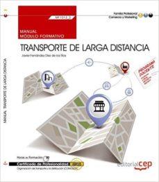 Portada de (mf1013_3). Certificados De Profesionalidad. Organizacion Del Transporte Y La Distribucion (coml0209). Manual. Transporte De