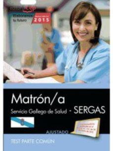 Portada de Matron/a. Servicio Gallego De Salud (sergas). Test Parte Comun