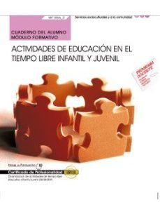 Portada de (mf1866_2) Cuaderno Del Alumno. Actividades De Educacion En El Tiempo Libre Infantil Y Juvenil . Certificados De
