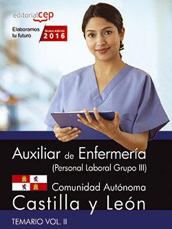 Portada de Auxiliar De Enfermeria (personal Laboral Grupo Iii) Comunidad Autonoma Castilla Y Leon. Temario Vol. Ii.