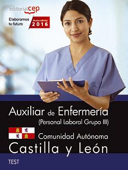 Portada de Auxiliar De Enfermeria (personal Laboral Grupo Iii) Comunidad Autonoma De Castilla Y Leon. Test