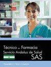 Portada de Tecnico En Farmacia. Servicio Andaluz De Salud (sas). Temario Y Test Comun