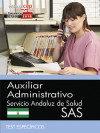 Portada de Auxiliar Administrativo. Servicio Andaluz De Salud (sas). Test Especificos
