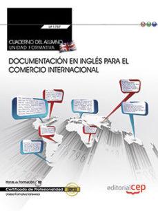 Portada de (transversal: Uf1765) Cuaderno Del Alumno. Documentacion En Ingles Para El Comercio Internacional. Certificados De