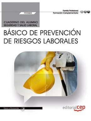 Portada de (fcos02) Cuaderno Del Alumno. Basico De Prevencion De Riesgos Laborales . Formacion Complementaria
