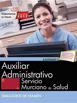 Portada de Auxiliar Administrativo. Servicio Murciano De Salud. Simulacros De Examen