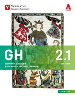 Portada de Geografia E Historia 2º Eso Castilla Y Leon. Libro 1, 2 Y Separat A Historia .(aula 3d)
