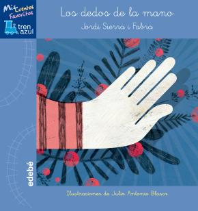Portada de Los Dedos De La Mano (mis Cuentos Favoritos)