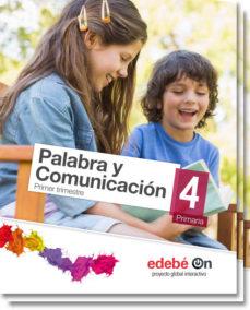 Portada de Palabra Y Comunicacion 4º Educacion Primaria Lengua Castellana Y Literatura