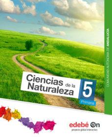 Portada de Ciencias Naturaleza 5º Educacion Primaria Andalucia Ed 2015