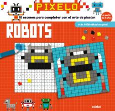 Portada de Pixelo: Robots