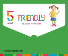 Portada de Friendly 5 Años 3º Trimestre Castellano
