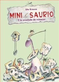 Portada de Mini Saurio Y La Ensalada De Numeros