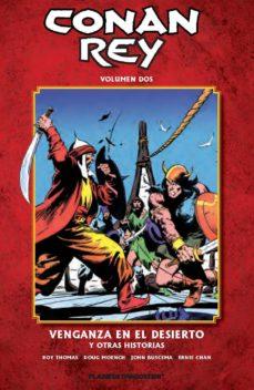 Portada de Conan Rey Nº 02: Venganza En El Desierto Y Otras Historias