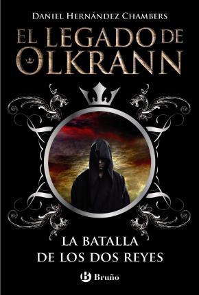 Portada de El Legado De Olkrann, 1: La Batalla De Los Dos Reyes