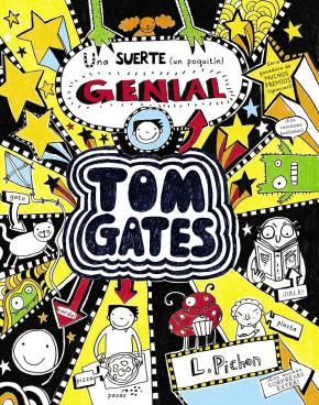 Portada de Tom Gates 7 :- Una Suerte (un Poquitin) Genial
