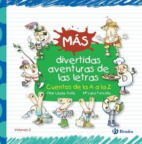Portada de Mas Divertidas Aventuras De Las Letras: Cuentos De La A A La Z
