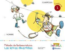 Portada de Las Letras Divertidas Educacion Infantil 3 Años Cuadricula Cuaderno 1 Mec Ed 2017