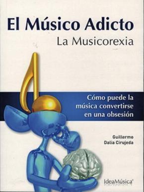 Portada de El Musico Adicto: La Musicorexia
