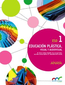 Portada de Educacion Plastica, Visual Y Audiovisual 1, 1º Eso Primer Ciclo Andalucia