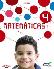 Portada de Matematicas 4º Educacion Primaria (con Resolucion De Problemas 4). Aprender Es Crecer En Conexion Castellano Ed 2016