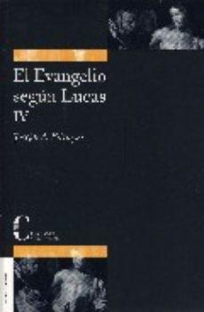 Portada de El Evangelio Segun Lucas Iv