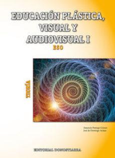 Portada de Educacion Plastica, Visual Y Audiovisual I, 1º Eso, Teoria Ed 2015